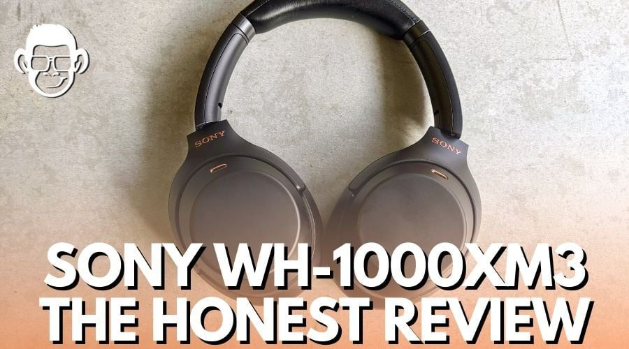 featured image of sony wh 1000xm3 review for mojomatt blog