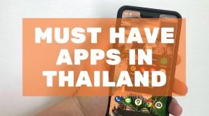 must have apps in Thailand blog post cover mojomatt.me