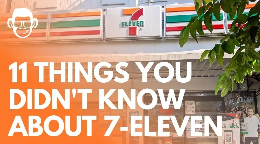 things you didn't know about 7 Eleven Thailand blog post cover mojomatt blog