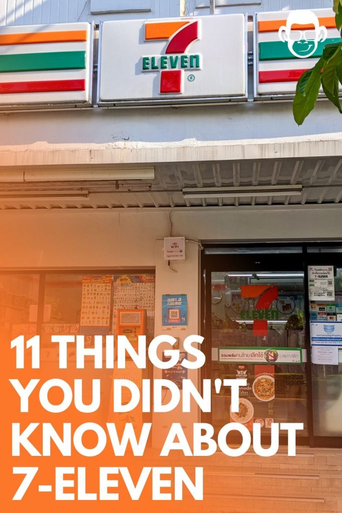 things you didn't know about 7 Eleven Thailand mojomatt image for pinterest