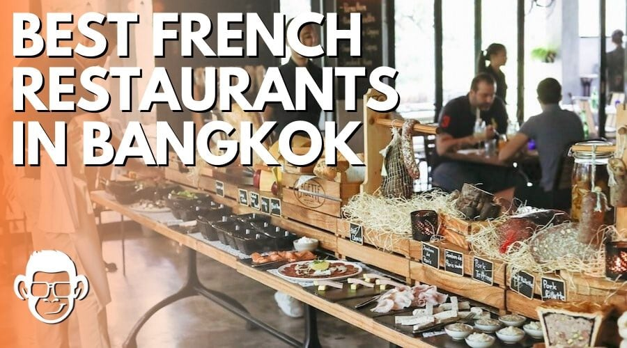 featured image of best french restaurants in Bangkok list by mojomatt