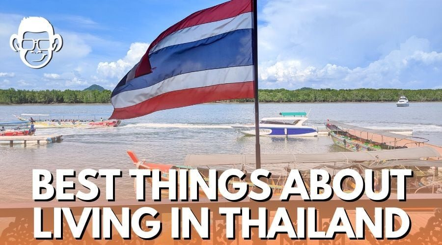 best things about living in Thailand blog post image for mojomatt website