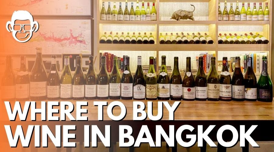 Where to buy wine in Bangkok blog post image by mojomatt