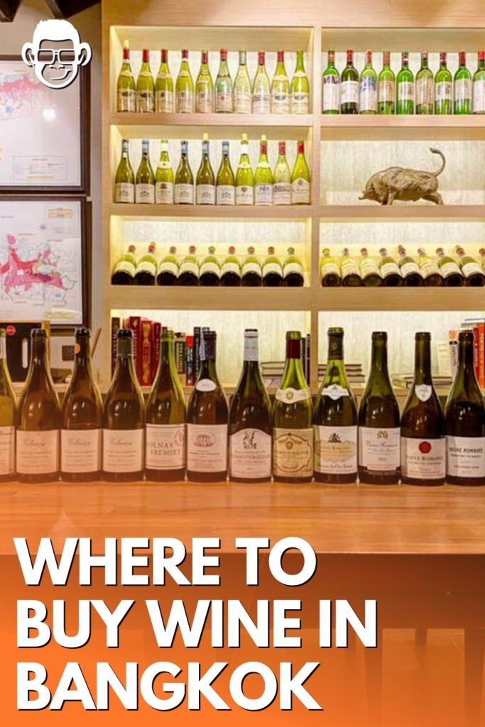 where to buy wine in Thailand image cover for pinterest by mojomatt blog