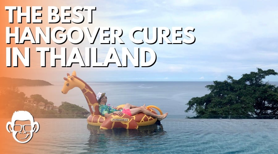 blog post cover the best hangover cures in Thailand by Mojomatt