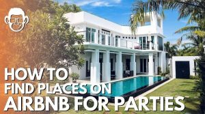 how to find places on airbnb for parties mojomatt