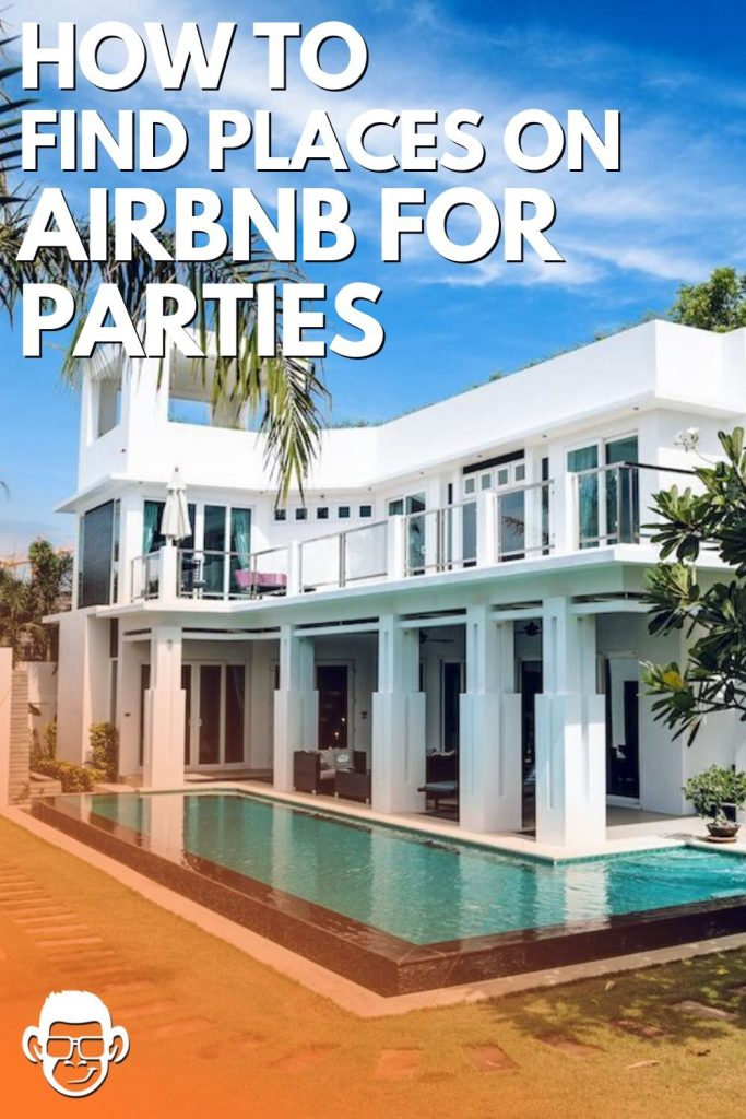 how to find places on airbn for parties mojomatt pinterest