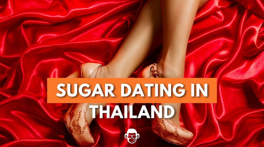 sugar dating in Thailand featured image for mojomatt blog