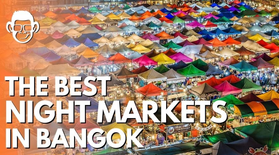 featured image of the best night markets in Bangkok blog post by mojomatt