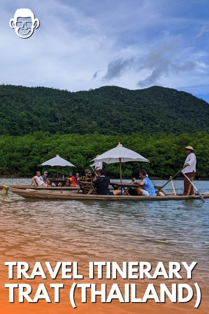 travel itinerary in trat thailand pinterest image for mojomatt